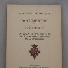 Libros de segunda mano: DOCUMENTOS Y ESTUDIOS. VOLUMEN VIII. INSTITUTO MUNICIPAL DE HISTORIA. 1961. Lote 44753427