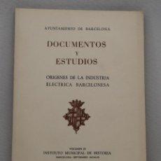 Libros de segunda mano: DOCUMENTOS Y ESTUDIOS. VOLUMEN IX. INSTITUTO MUNICIPAL DE HISTORIA. 1961. Lote 44754041