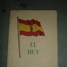 Libros de segunda mano: LIBRO EL REY, 1946. Lote 45013555