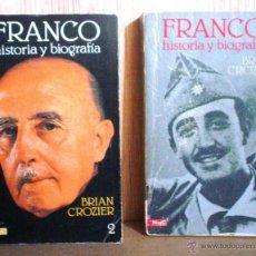 Libros de segunda mano: FRANCO.HISTORIA Y BIOGRAFIA.2 VOLUMENES.BRIAN CROZIER.. Lote 45019112