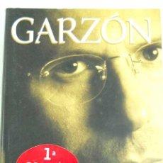 Libros de segunda mano: GARZON: EL HOMBRE QUE VEIA AMANECER DE PILAR URBANO. Lote 45161674