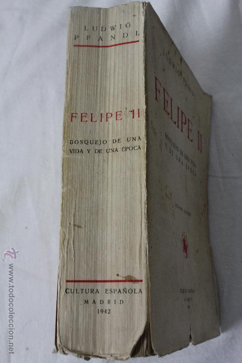 Libros de segunda mano: L-834. FELIPE II. LUDWIG PFANDL. 2ª EDICION. CULTURA ESPAÑOLA. MADRID. 1942. - Foto 2 - 45421514