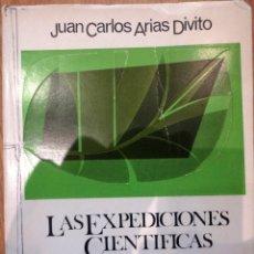 Libros de segunda mano: LAS EXPEDICIONES CIENTÍFICAS ESPAÑOLAS DURANTE EL SIGLO XVIII JUAN C. ARIAS DIVITO CULTURA HISPÁNICA. Lote 45433818