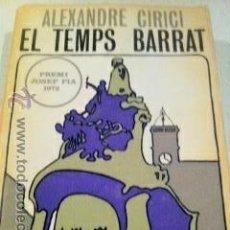 Libros de segunda mano: TEMPS BARRAT. ALEXANDRE CIRICI. PREMI JOSEP PLA 1.972. Lote 45542562