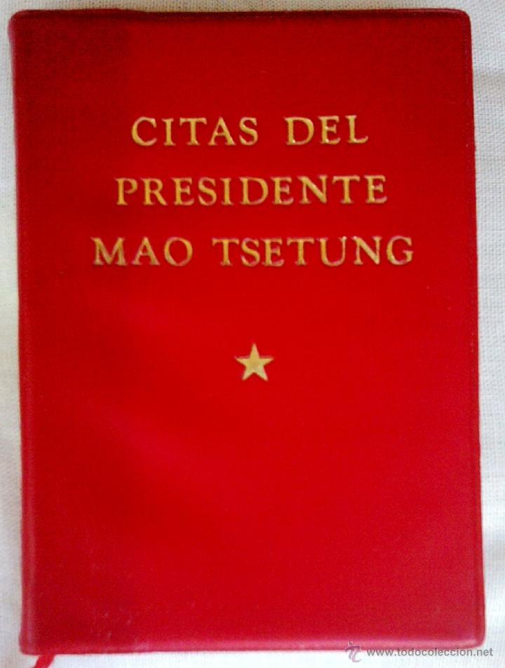 COMUNISMO-LIBRO ROJO DE MAO,CITAS DEL PRESIDENTE MAO TSETUNG,AÑO 1972,CHINA COMUNISTA,EN CASTELLANO (Libros de Segunda Mano - Historia Moderna)