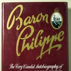 Libros de segunda mano: THE VERY CANDID AUTOBIOGRAPHY OF BARON PHILIPPE DE ROTHSCHILD - LITTLEWOOD, JOAN- 1984. Lote 29389112