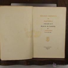 Libros de segunda mano: 5516- RESUMEN HISTORICO DE MARTORELL. CLOPAS BATLLE. GRAF. MARTORELL. 1944. . Lote 46015297