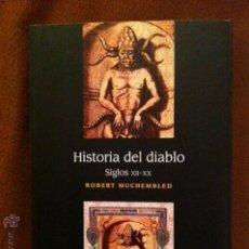 Libros de segunda mano: HISTORIA DEL DIABLO. SIGLOS XII-XX. Lote 46456207