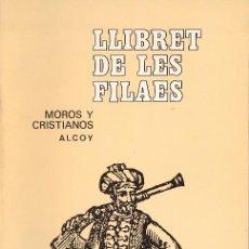 Libros de segunda mano: ALCOY - SAN JORGE -MOROS Y CRISTIANOS - LLIBRET DE LES FILAES - 1985 - RAFAEL GUARINOS. Lote 46508648