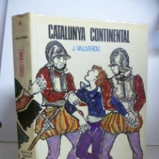 Libros de segunda mano: CATALUNYA CONTINENTAL JOSEP VALLVERDÚ ILUSTRA LLUCIÀ NAVARRO TRADICIÓ TREBALL PAGESOS. Lote 46704674