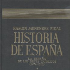 Libros de segunda mano: HISTORIA DE ESPAÑA. (M. PIDAL, DR.). TOMO 17-I. LA ÉPOCA DE REYES CATÓLICOS. MADRID, 1997. Lote 46714440