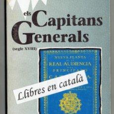 Libros de segunda mano: ELS CAPITANS GENERALS. SEGLE XVIII JOAN MERCADER. HISTÒRIA DE CATALUNYA. VOLUM 10 EL OBSERVADOR.. Lote 48809921