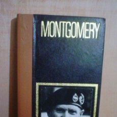 Libros de segunda mano: COLECCION GRANDES JEFES MILITARES.MONTGOMERY. Lote 47035377
