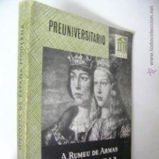 Libros de segunda mano: HISTORIA DE ESPAÑA MODERNA VOL I,ANTONIO RUMEU,1963,ANAYA ED,REF BS32. Lote 47091056