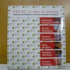 Libros de segunda mano: FECAC, 25 AÑOS DE HISTORIA . Lote 47126197