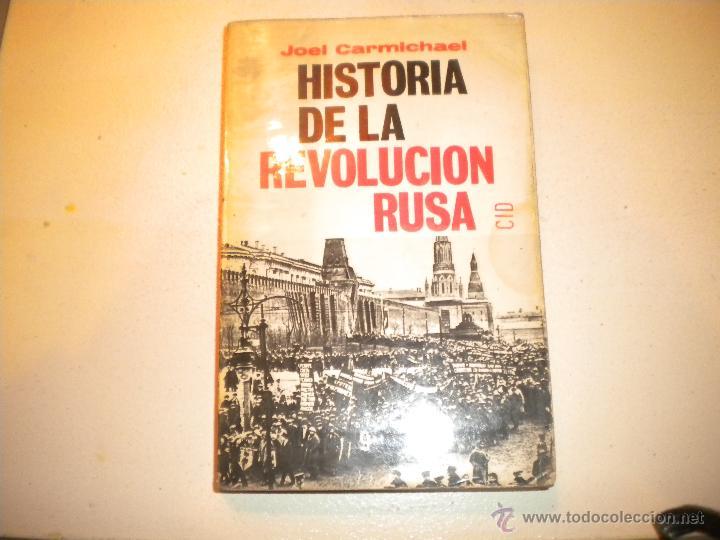HISTORIA DE LA REVOLUCIÓN RUSA - JOEL CARMICHAEL - 1967 (Libros de Segunda Mano - Historia Moderna)