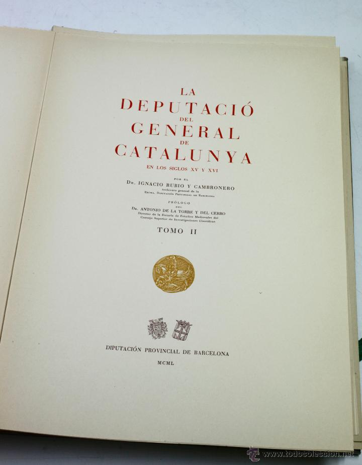 Libros de segunda mano: La diputació del general de Catalunya, en los siglos XV-XVI. 2 tomos. Año 1950. 23x34 cm. - Foto 2 - 47466321