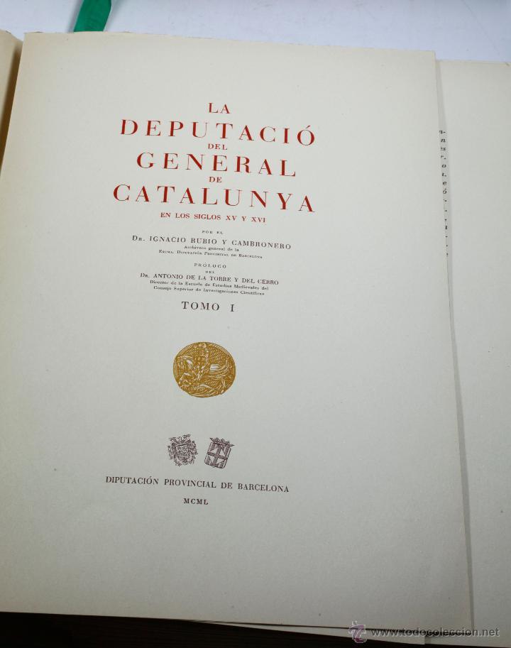 Libros de segunda mano: La diputació del general de Catalunya, en los siglos XV-XVI. 2 tomos. Año 1950. 23x34 cm. - Foto 4 - 47466321