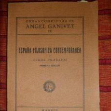 Libros de segunda mano: ESPAÑA FILOSÓFICA CONTEMPORÁNEA. OBRAS COMPLETAS DE ÁNGEL GANIVET IX. PRIMERA EDICIÓN. Lote 47484986