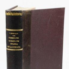 Livros em segunda mão: PRIMEROS AÑOS DE LA DOMINACIÓN ESPAÑOLA EN LA LUISIANA, VICENTE RODRÍGUEZ CASADO. MADRID 1942. 18X25. Lote 47533491