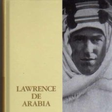 Libros de segunda mano: LAWRENCE DE ARABIA - RICHARD P. GRAVES - ABC 2003. Lote 47709378