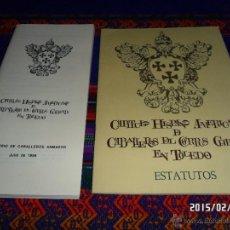 Libros de segunda mano: CAPÍTULO HISPANO AMERICANO CABALLEROS DEL CORPUS CHRISTI. TOLEDO. ESTATUTOS Y DIRECTORIO DE ARMADOS.. Lote 47774494