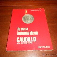 Libros de segunda mano: FRANCO LA CARA HUMANA DE UN CAUDILLO (ROGELIO BAON) 1975, 401 ANECDOTAS AÑO (260 PAGINAS ). Lote 47833248