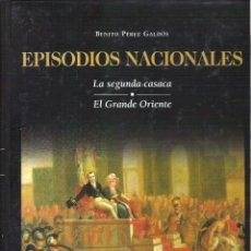 Libros de segunda mano: 1 LIBRO - EPISODIOS NACIONALES - VOLUMEN 7 - LA SEGUNDA CASACA - EL GRANDE ORIENTE. Lote 48106303