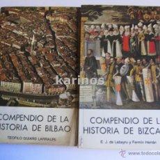 Libros de segunda mano: COMPENDIO DE LA HISTORIA DE BILBAO Y DE BIZCAYA. ED. CAJA A. M. DE BILBAO 1978. C3. Lote 48163870