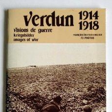 Libros de segunda mano: VERDUN, VISIONS DE GUERRE 1914-1918. Lote 48266080