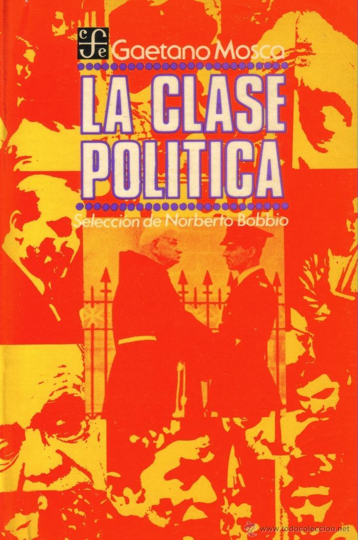 GAETANO MOSCA LA CLASE POLITICO PDF