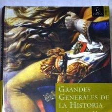 Libros de segunda mano: GRANDES GENERALES DE LA HISTORIA. Lote 48516607