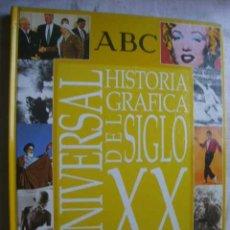Libros de segunda mano: HISTORIA GRÁFICA UNIVERSAL DEL SIGLO XX. 1999. Lote 48883827
