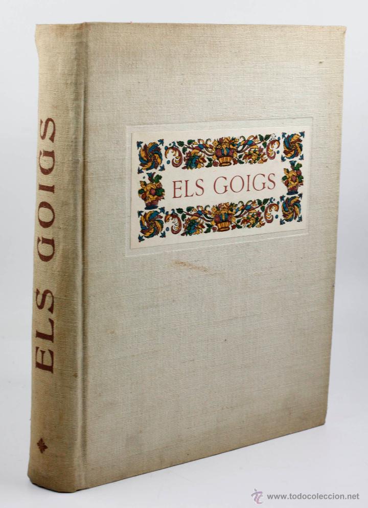 ELS GOIGS, JOAN AMADES VOL. 1. 26X35 CM. AÑO 1947 ED NUMERADA (Libros de Segunda Mano - Historia Moderna)
