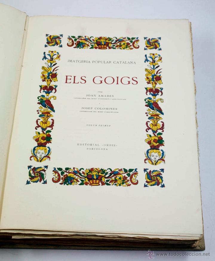 Libros de segunda mano: ELS GOIGS, JOAN AMADES VOL. 1. 26X35 CM. AÑO 1947 ED NUMERADA - Foto 6 - 48956431