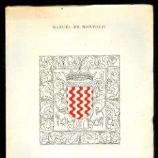 Libros de segunda mano: NUMULITE L0132 TARRAGONA, SÍMBOLO MANUEL DE MONTOLIU TARRAGONA SINDICATO DE INICIATIVA JAIME I. Lote 48976948