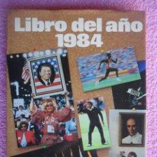 Libros de segunda mano: 1984 LIBRO DEL AÑO EDITORIAL SALVAT. Lote 49029002