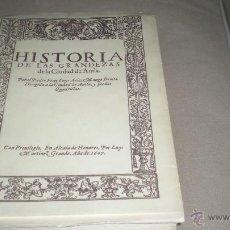 Libros de segunda mano: HISTORIA DE LAS GRANDEZAS DE LA CIUDAD DE AVILA .LUIS ARIZ . 1607 FACSIMIL. Lote 49367603
