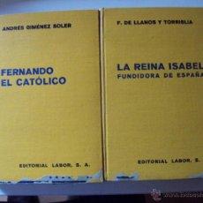 Libros de segunda mano: DOS LIBROS DE LOS REYES CATOLICOS EDITORIAL LABOR 1941. Lote 49485987