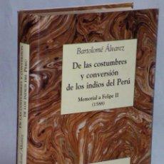 Libros de segunda mano: DE LAS COSTUMBRES Y CONVERSION DE LOS INDIOS DEL PERU.- MEMORIAL A FELIPE II (1588). Lote 49589040