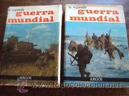 AGUIRRE, JOSÉ FERNANDO: LA SEGUNDA GUERRA MUNDIAL (2 VOL.) - ARGOS (Libros de Segunda Mano - Historia Moderna)