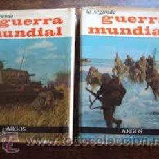 Libros de segunda mano: AGUIRRE, JOSÉ FERNANDO: LA SEGUNDA GUERRA MUNDIAL (2 VOL.) - ARGOS. Lote 49592983