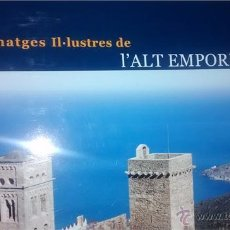 Libros de segunda mano: PERSONATGES IL.LUSTRES DE L'ALT EMPORDA / 1ª EDICIO / 2009 / EN CATALÀ. Lote 49747979