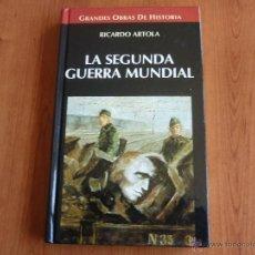 Libros de segunda mano: LA SEGUNDA GUERRA MUNDIAL - GRANDES OBRAS DE LA HISTORIA - TAPA DURA *IMPECABLE*. Lote 49919440