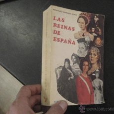 Libros de segunda mano: LAS REINAS DE ESPAÑA, DE FERNANDO GONZÁLEZ-DORIA. EDITORIAL ALCE, 2º EDICIÓN 1979. Lote 50389274