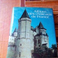 Libros de segunda mano: ALBUM DES CHATEAUX DE FRANCE / SELECTION DU READERS'S DIGEST.1975. FRANCES.. Lote 50483017