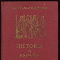 Libros de segunda mano: HISTORIA DE ESPAÑA, DE L. SUÁREZ FERNÁNDEZ ED.GREDOS 1970. Lote 50537791