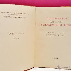 Libros de segunda mano: DOCUMENTOS ACERCA DE LA EXPULSIÓN DE LOS JUDÍOS. POR LUIS SUÁREZ FERNÁNDEZ. VALLADOLID, 1964.. Lote 50585840
