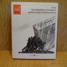 Libros de segunda mano: EL CAMINO DE LA LIBERTAD. LA DEMOCRACIA AÑO A AÑO - 1978. COMO NUEVO.. Lote 50653360