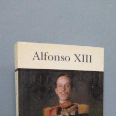 Libros de segunda mano: ALFONSO XIII. ALFONSO OSORIO. GABRIEL CARDONA. ILUSTRADO. Lote 50756738